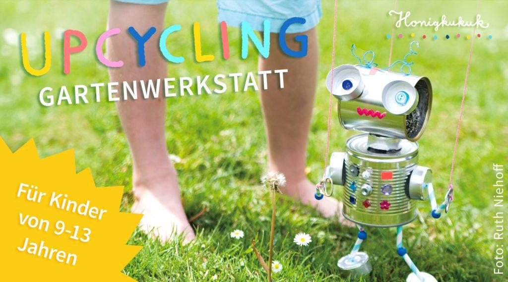 Upcycling-Gartenwerkstatt für Kinder